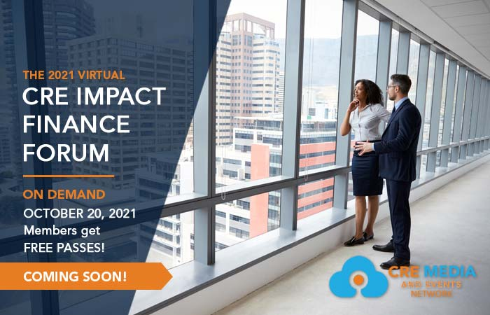 Commercial Real Estate Finance On Demand Virtual CRE Impact Finance Forum 2021