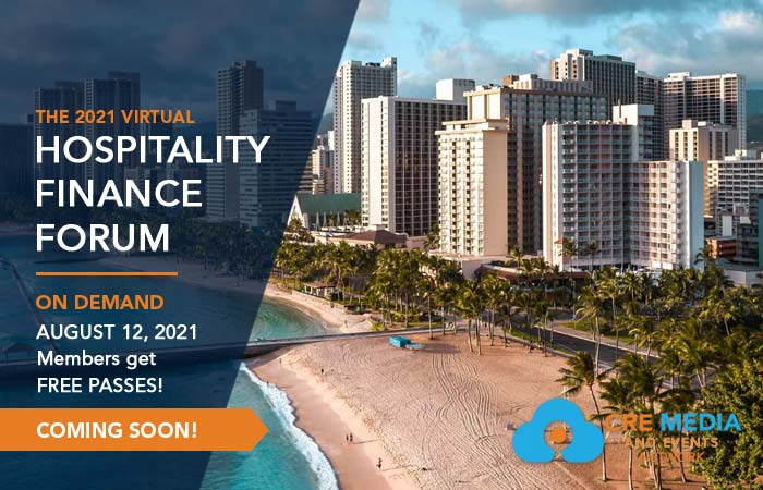 Commercial Real Estate Finance On Demand Virtual Hospitality Finance Forum 2021